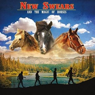 New Swears - And the Magic of Horses (2017) 320 kbps