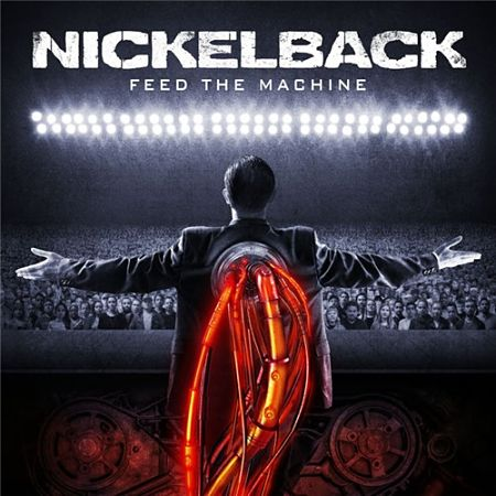 Nickelback - Feed The Machine (2017) 320 kbps
