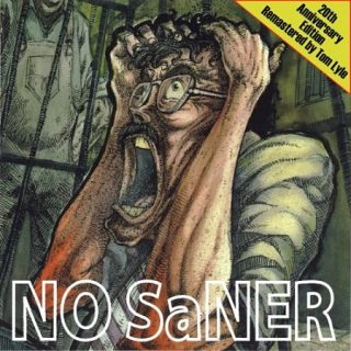 No Saner - No Saner (Remastered 20th Anniversary Edition) (2017) 320 kbps