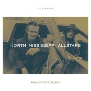 North Mississippi Allstars - Prayer for Peace (2017) 320 kbps