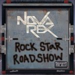 Nova Rex – Rock Star Roadshow (2017) 320 kbps