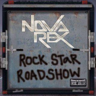 Nova Rex - Rock Star Roadshow (2017) 320 kbps