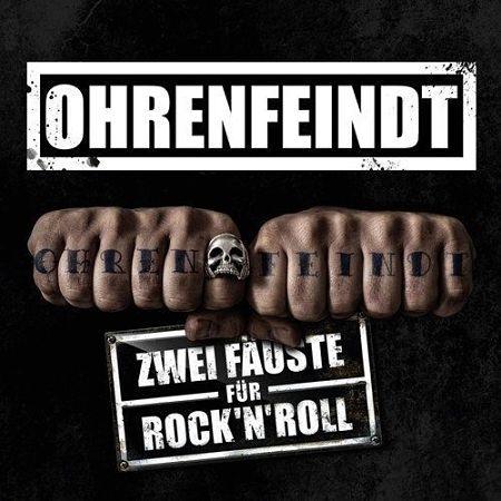 Ohrenfeindt - Zwei Fäuste für Rock'n'Roll (2017) 320 kbps