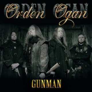 Orden Ogan - Gunman & Fields of Sorrow (Singles) (2017) 320 kbps