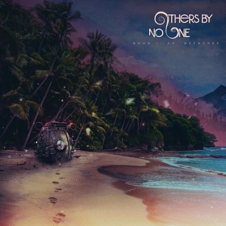 Others by No One - Book I: Dr. Breacher (2017) 320 kbps