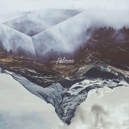 Patrons - As Above, So Below (2017) 320 kbps