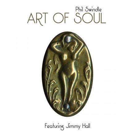 Phil Swindle - Art of Soul (2017) 320 kbps