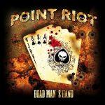 Point Riot – Dead Man's Hand (2017) 320 kbps