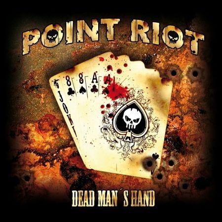 Point Riot - Dead Man's Hand (2017) 320 kbps