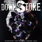 Project Downstone – Searching For Heaven Finding Hell (2017) 320 kbps