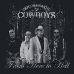 Psychosomatic Cowboys – From Here To Hell (2017) 320 kbps