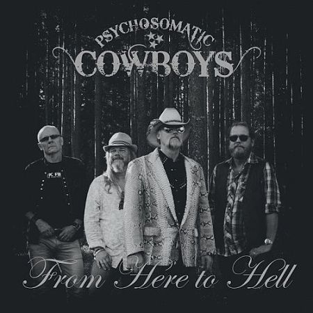 Psychosomatic Cowboys - From Here To Hell (2017) 320 kbps