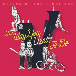 Queens of the Stone Age - The Way You Used To Do (Single) (2017) 320 kbps