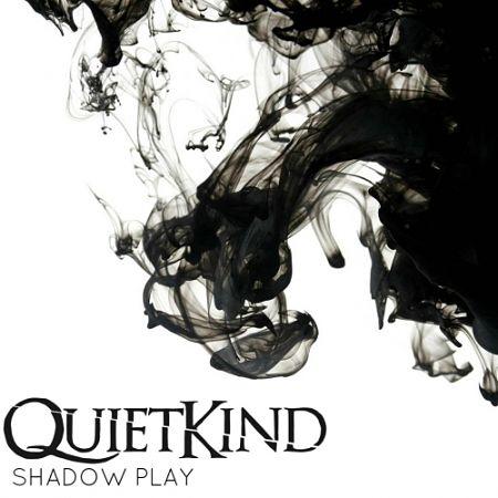 Quietkind - Shadow Play (2017) 320 kbps