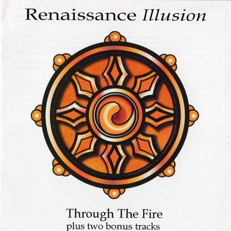 Renaissance Illusion - Through The Fire (Remastered) (2017) 320 kbps
