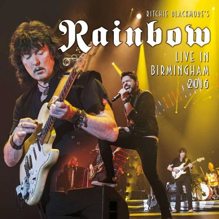 Ritchie Blackmore's Rainbow - Live in Birmingham (2016) 320 kbps