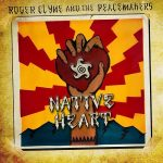 Roger Clyne And The Peacemakers – Native Heart (2017) 320 kbps