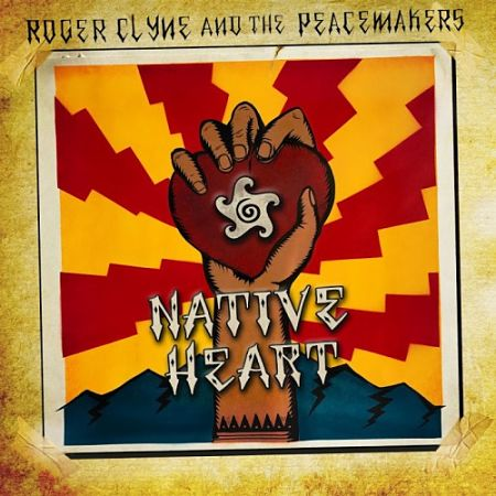 Roger Clyne And The Peacemakers - Native Heart (2017) 320 kbps