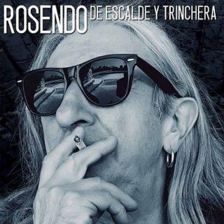 Rosendo - De Escalde Y Trinchera (2017) 320 kbps