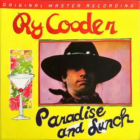 Ry Cooder - Paradise and Lunch (1974, MFSL 2017) 320 kbps + Scans