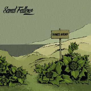 Sand Fallow - Dunes Ahead (2017) 320 kbps