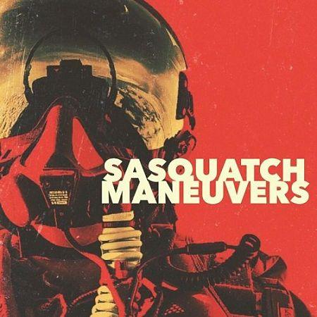 Sasquatch - Maneuvers (2017) 320 kbps