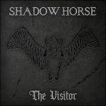 Shadow Horse – The Visitor (2017) 320 kbps
