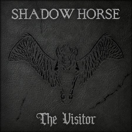 Shadow Horse - The Visitor (2017) 320 kbps