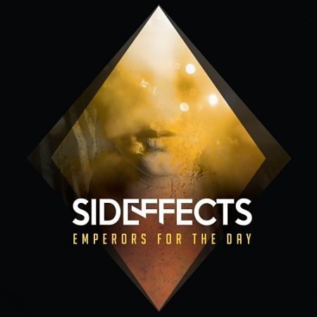 Sideffects - Emperors for the Day (2017) 320 kbps