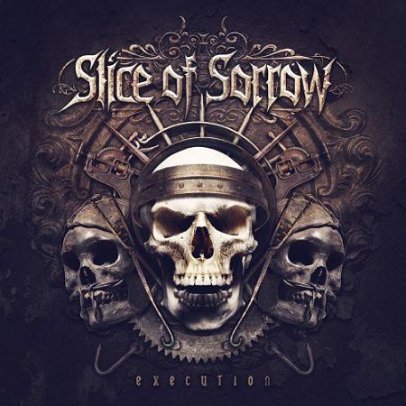 Slice of Sorrow - Execution (2017) 320 kbps
