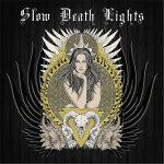 Slow Death Lights – Slow Death Lights (2017) 320 kbps