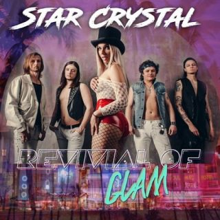 Star Crystal - Revival of Glam (2017) 320 kbps
