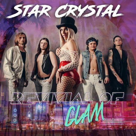 Star Crystal - Revival of Glam (2017) 320 kbps