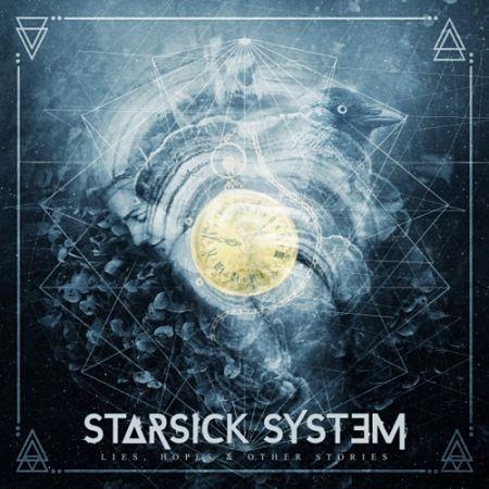 Starsick System - Lies, Hopes & Other Stories (2017) 320 kbps
