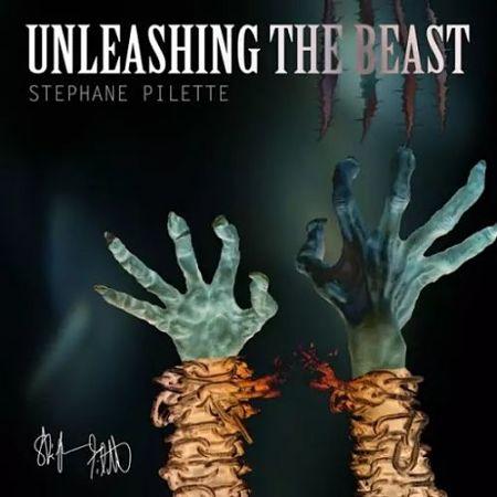 Stephane Pilette - Unleashing the Beast (2017) 320 kbps
