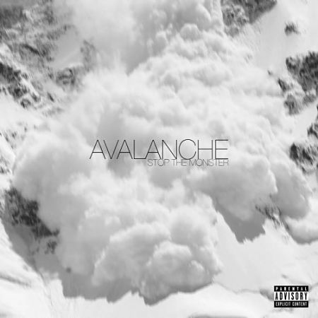 Stop The Monster - Avalanche (2017) 320 kbps