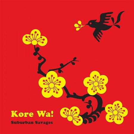 Suburban Savages - Kore Wa! (2017) 320 kbps