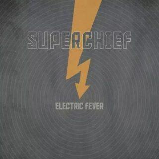 Superchief - Electric Fever (2017) 320 kbps