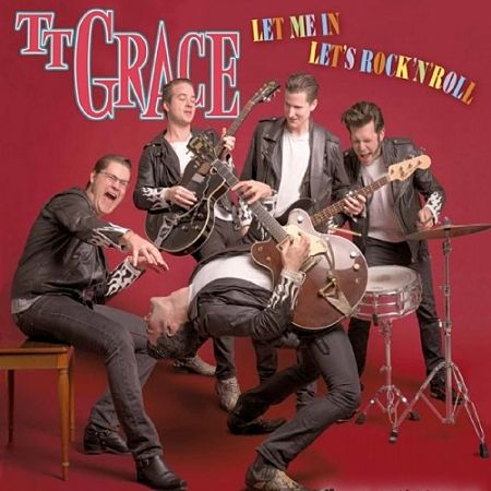 TT Grace - Let Me in Let's Rock'n'roll (2017) 320 kbps