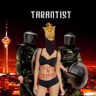 TarantisT - Not a Crime (2017) 320 kbps