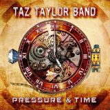 Taz Taylor Band - Pressure and Time (2017) 320 kbps