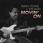 Teddy Young And The Aces - Movin On (2017) 320 kbps