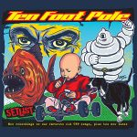 Ten Foot Pole - Setlist (2017) VBR V0 (Scene CD-Rip)