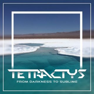 Tetractys - From Darkness to Sublime (2017) 320 kbps