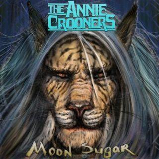 The Annie Crooners - Moon Sugar (2017) 320 kbps