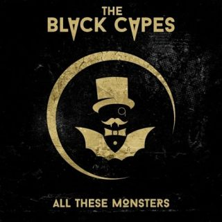The Black Capes - All These Monsters (2017) 320 kbps