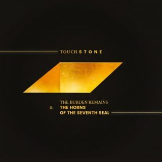 The Burden Remains & The Horns of the Seventh Seal - Touchstone (2017) 320 kbps