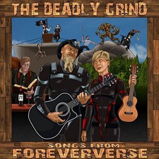 The Deadly Grind - Songs From Foreververse (2017) 320 kbps