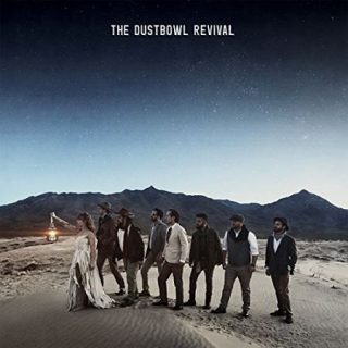 The Dustbowl Revival - The Dustbowl Revival (2017) 320 kbps