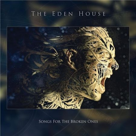 The Eden House - Songs for the Broken Ones (2017) 320 kbps